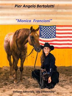 """""""Monica Francioni"""""""