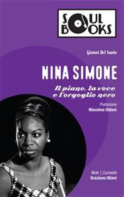 Nina Simone. Il piano, la voce e l'orgoglio nero