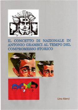 Il concetto di nazionale in Antonio Gramsci ai tempi del compromesso storico