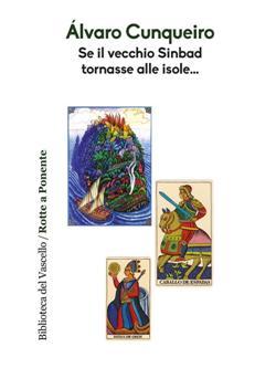 Se il vecchio Sinbad tornasse alle isole...