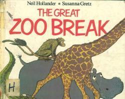 The Great Zoo Break - Neil Hollander