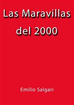 Las maravillas del 2000