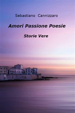 Amori  Passione   Poesie