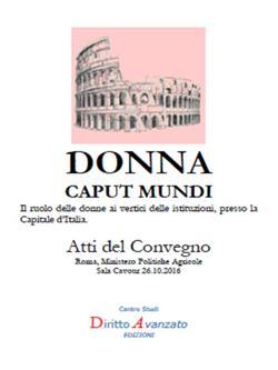 DONNA CAPUT MUNDI. Il ruolo delle donne ai vertici delle istituzioni, presso la Capitale d'Italia.
