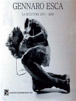 La Scultura 1971 - 2009