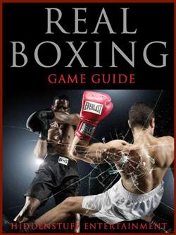 Real Boxing Game Guide Unofficial