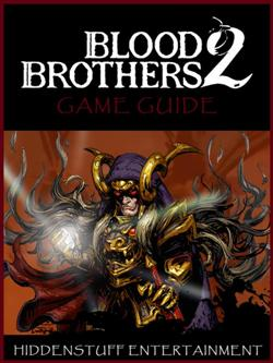 Blood Brothers 2 Game Guide Unofficial