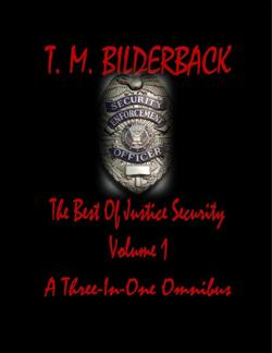 The Best Of Justice Security Volume 1 - A Three-In-One Omnibus