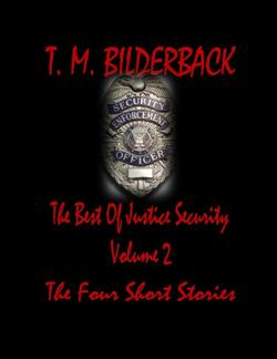 The Best Of Justice Security Volume 2 - The Four Short Stories