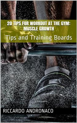 20 tips for Workout at the Gym: Muscle Growth