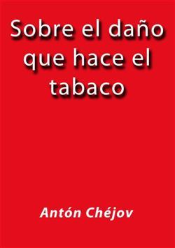 Sobre el daño que hace el tabaco