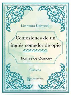 Confesiones de un ingles comedor de opio