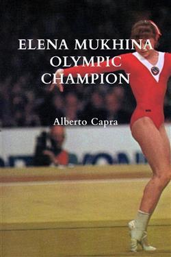 Elena Mukhina Olympic Champion