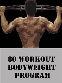 80 Workout Bodyweight Program