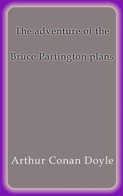 The adventure of the Bruce Partington plans