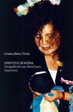 Identità in scena. Etnografia del caso AlmaTeatro (1993-2003)