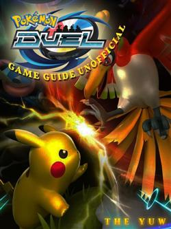 Pokemon Duel Game Guide Unofficial