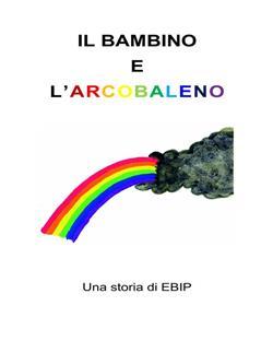 Il bambino e l'arcobaleno