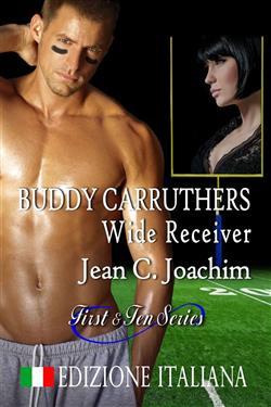 Buddy Carruthers, Wide Receiver (Edizione Italiana)