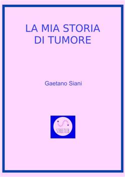 La mia Storia di Tumore