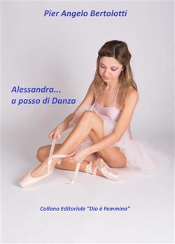 Alessandra... a passo di Danza