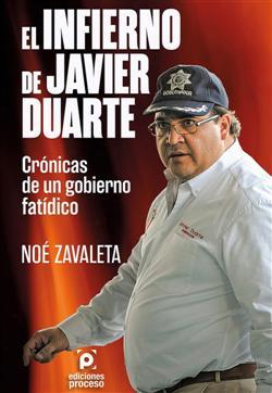 El infierno de Duarte. Crónicas de un gobierno fatídico