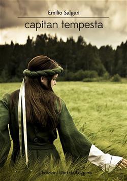 Capitan Tempesta: romanzo di avventure