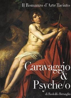 Caravaggio & Psyche/o