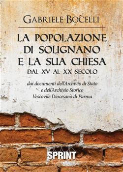 La popolazione di Solignano e la sua chiesa