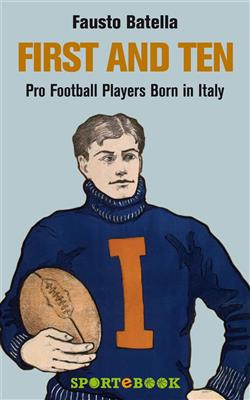First and ten. Pro football players born in Italy