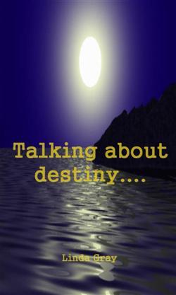 TALKING ABOUT DESTINY....