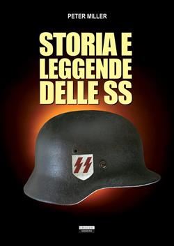 Storia e leggende delle SS