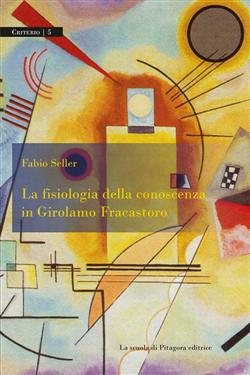La fisiologia della conoscenza in Girolamo Fracastoro