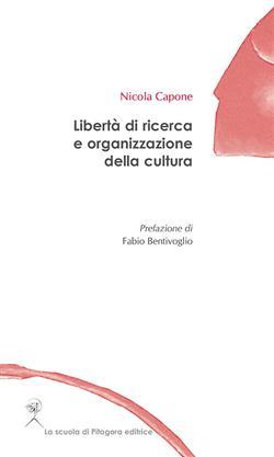 Libertà di ricerca e organizzazione della cultura