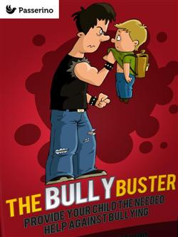 Bully buster. Provide your child the needed help against bullying