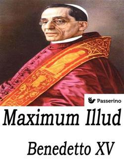 Maximum illud. Ediz. italiana e latina