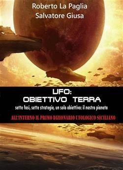 Ufo: obbiettivo Terra