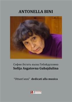"""Sofija asgatovna gubajdulina """"ottant'anni"""" dedicati alla musica"""