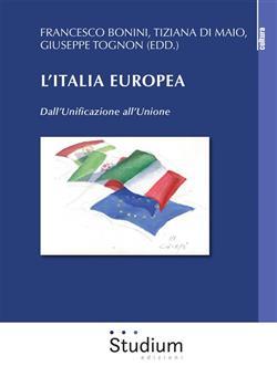 L'Italia europea. Dall'unificazione all'unione