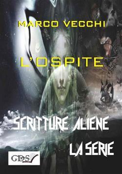 L'ospite. Scritture aliene