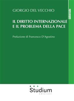 Il diritto internazionale e il problema della pace