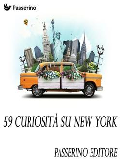 59 curiosità su New York