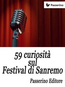 59 curiosità sul Festival di Sanremo
