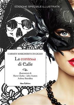 La contessa di Calle. Ediz. illustrata