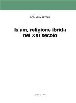 Islam, religione ibrida nel XXI secolo