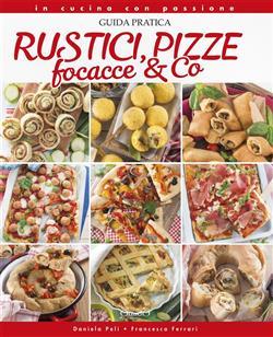 Rustici, pizze, focacce & Co