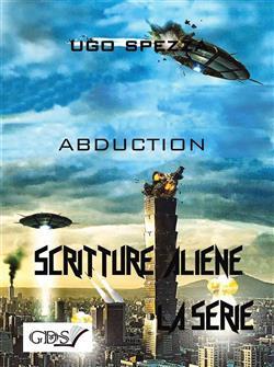 Abduction. Scritture aliene
