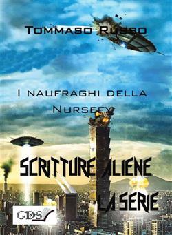 I naufraghi della nursery. Scritture aliene
