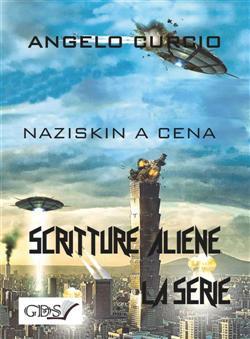 Naziskin a cena. Scritture aliene
