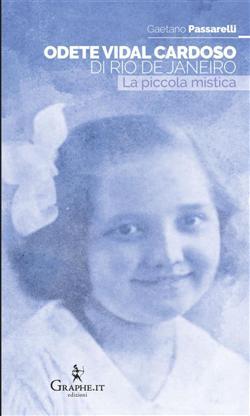 Odete Vidal Cardoso di Rio de Janeiro. La piccola mistica